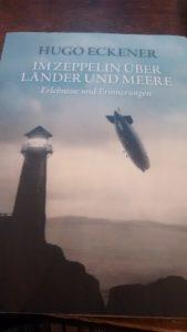 Im Zeppelin über Länder und Meere Erlebnisse und Erinnerungen